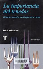 Bee Wilson, La importancia dle tenedor