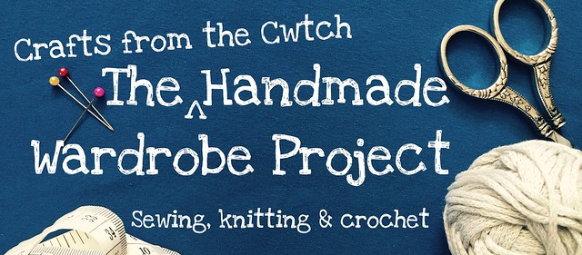 Crafts from the Cwtch Handmade Wardrobe Project - sewing, knitting & crochet