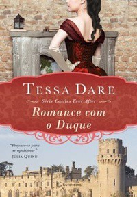 08 - Romance Com o Duque - Castles Ever After #1 - Tessa Dare