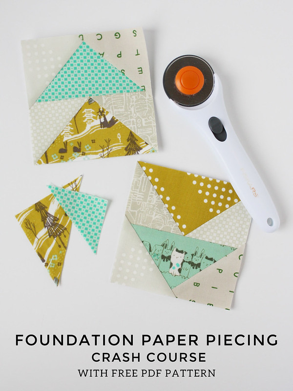 Foundation Paper Piecing Crash Course