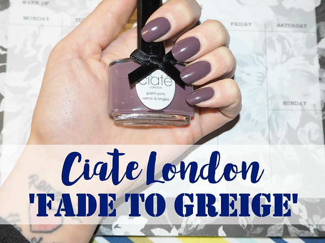 Ciate London Fade to Greige