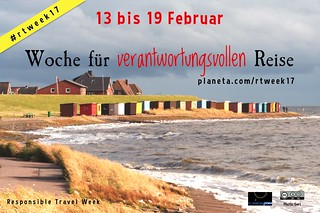 13 bis 19 Februar Woche für verantwortungsvollen Reise = Responsible Travel Week #rtweek17
