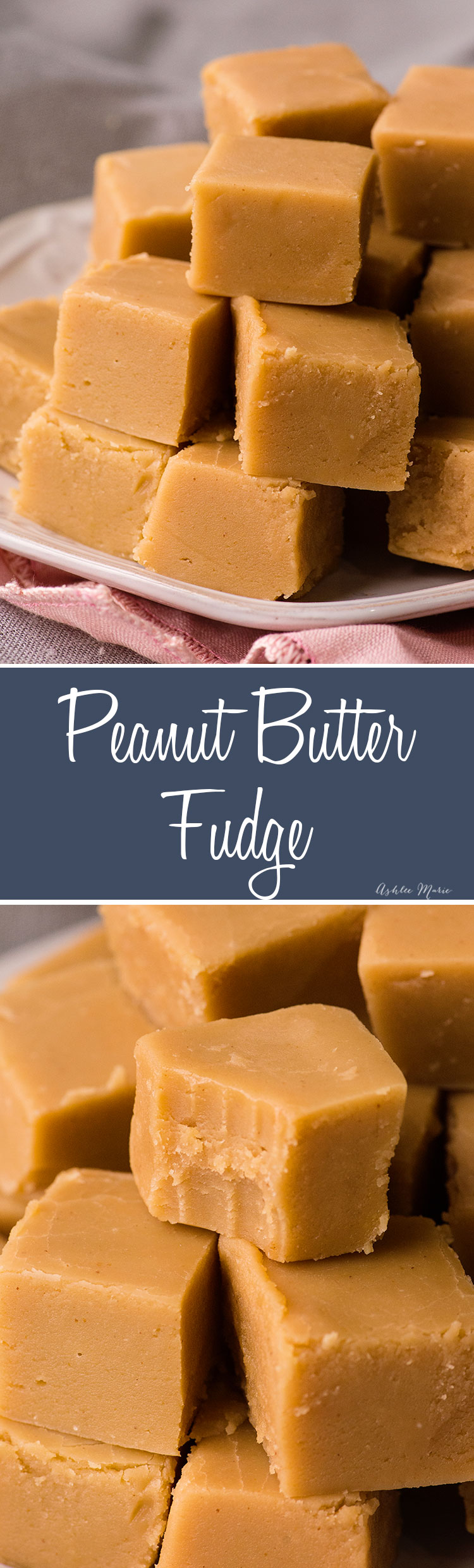 how to make the perfect homemade peanut butter fudge - recipe and video tutorial