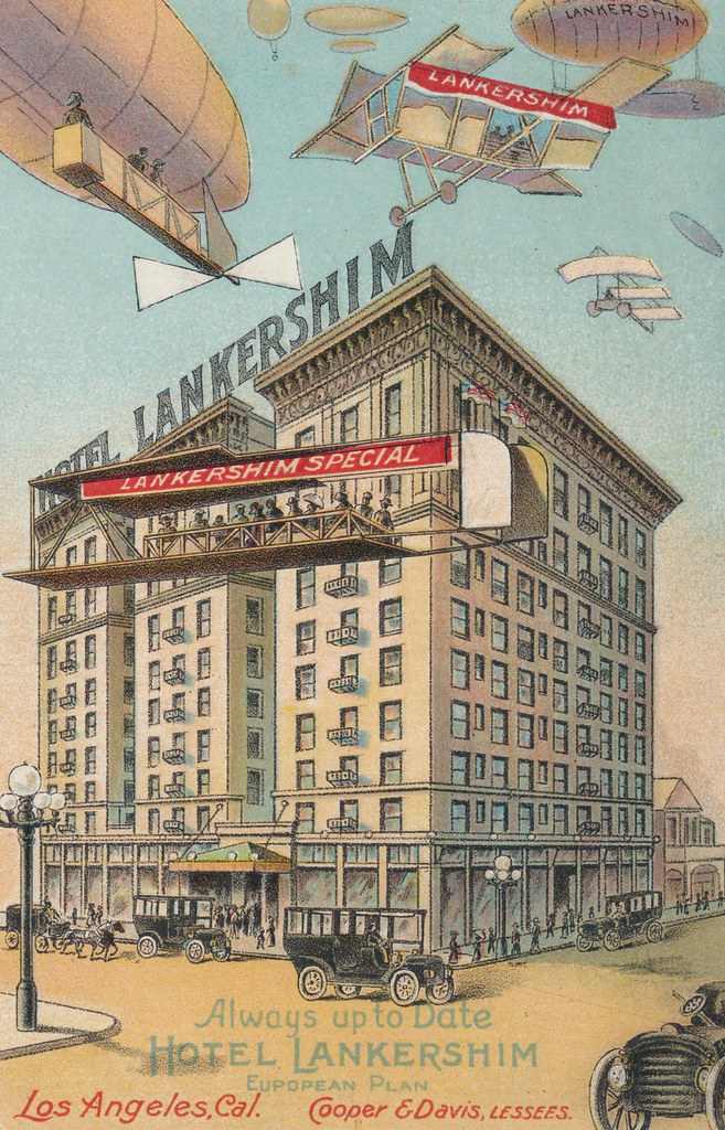 Hotel Lankershim - Los Angeles, California