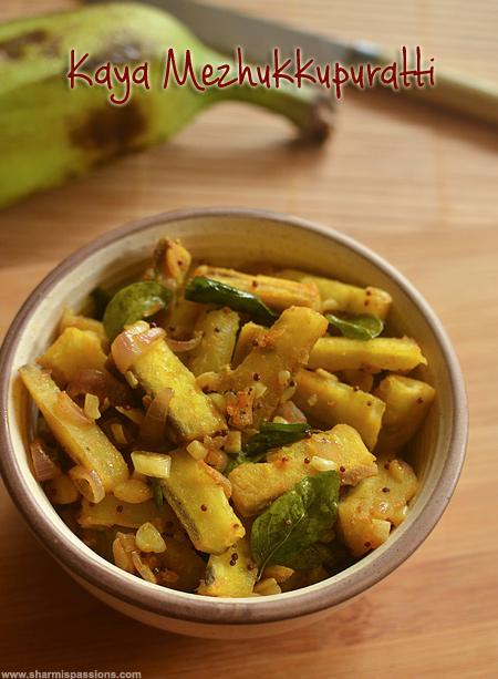 Kaya Mezhukkupuratti Recipe