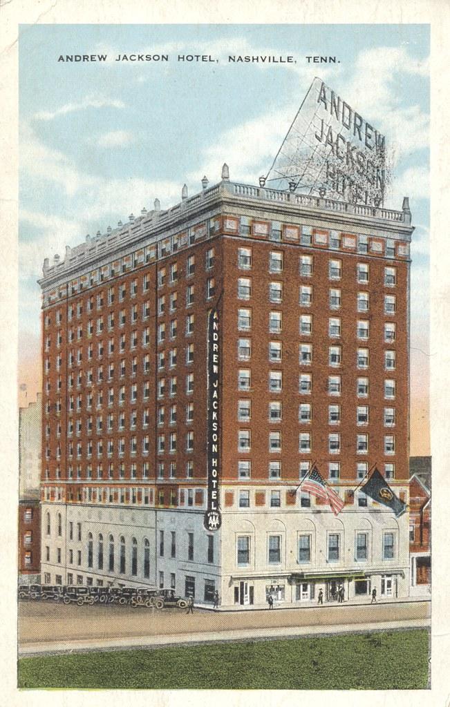 Andrew Jackson Hotel - Nashville, Tennessee
