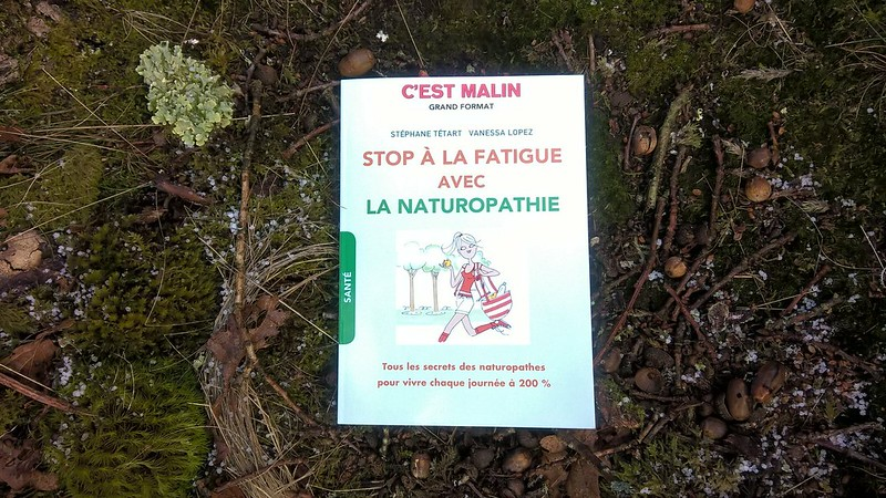 Stop a la fatigue avec la naturopathie : le livre