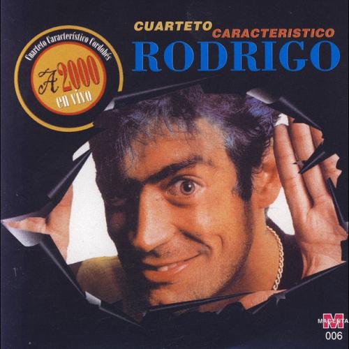 Rodrigo/Cuarteto Característico/A 2000 (2004)[FLAC][4S]