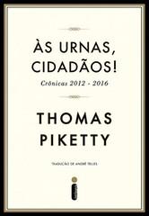2-Às Urnas, Cidadãos! - Thomas Piketty