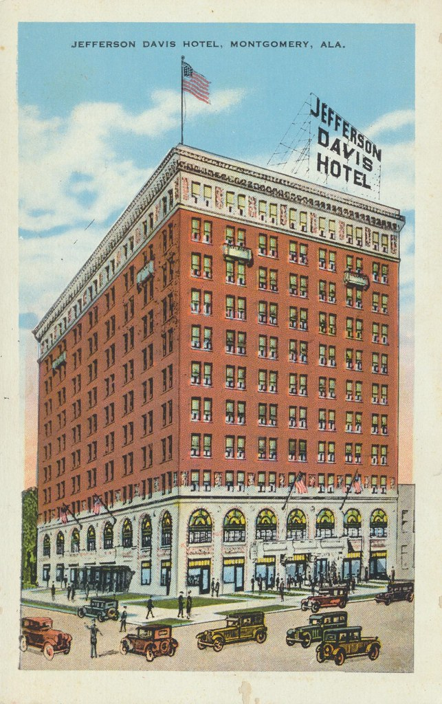 Jefferson Davis Hotel - Montgomery, Alabama