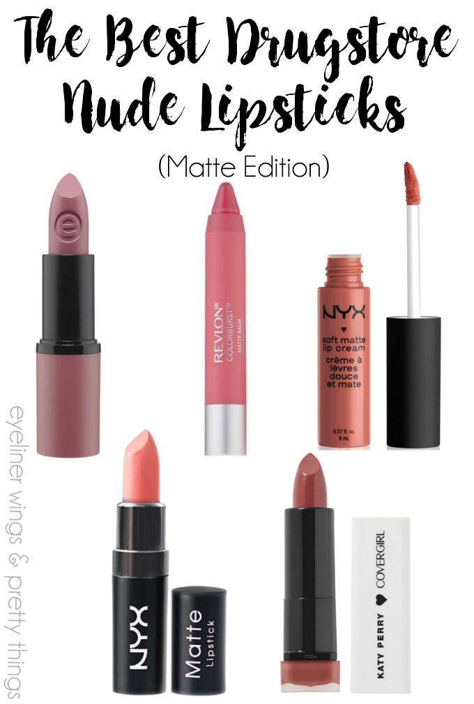 The Best Nude Drugstore Lipsticks Matte - Eyeliner Wings -3120
