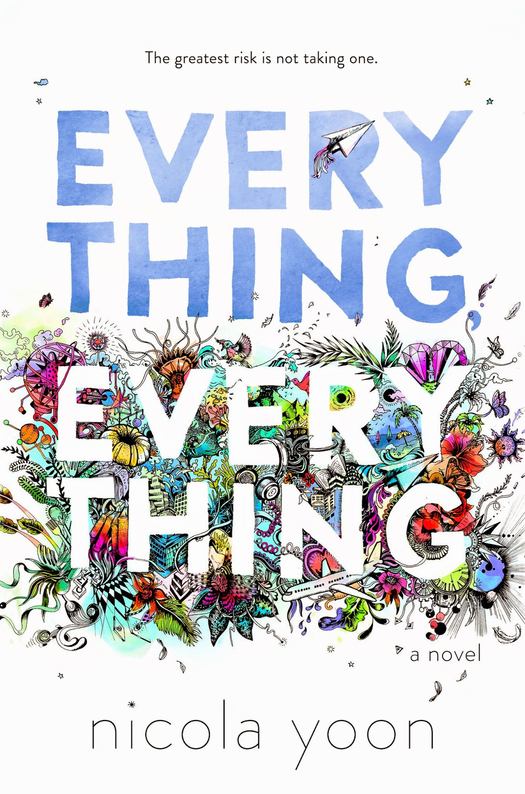 Everything, Everything (Nicola Yoon)