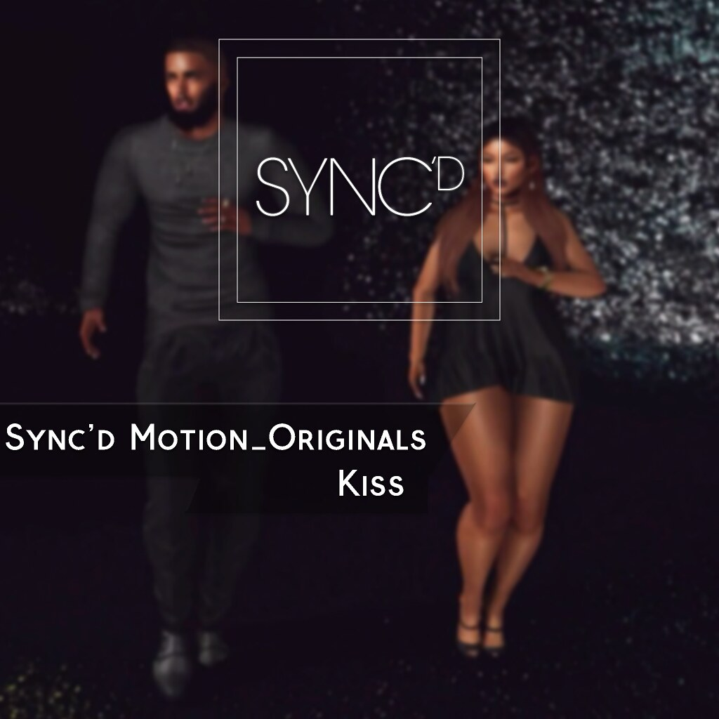 Sync'd Motion__Originals - Kiss