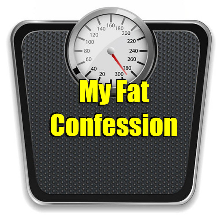 my fat confession tw