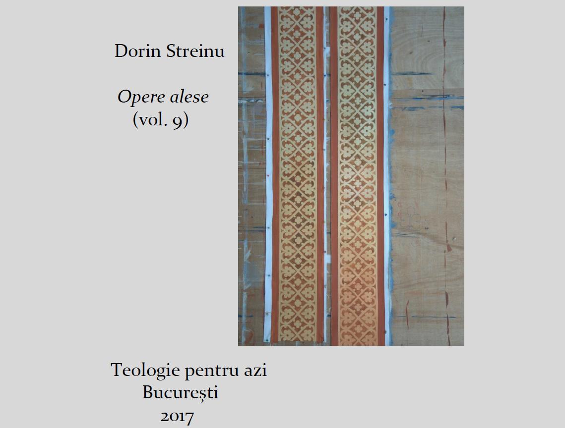 Dorin Streinu, Opere alese (vol. 9)
