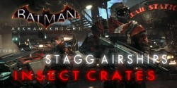 Stagg Airship Breakable Objects & Insect Crates Locations.