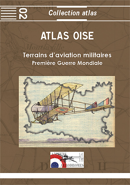 Atlas n°2 Oise - Terrains d'aviation 1GM 18325974550_73cd8c73ed_z