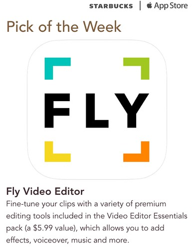 Starbucks ITunes Pick of the Week - Fly Video Editor