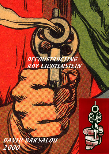 PISTOL DECONSTRUCTING ROY LICHTENSTEIN © 2000 DAVID BARSAL ...