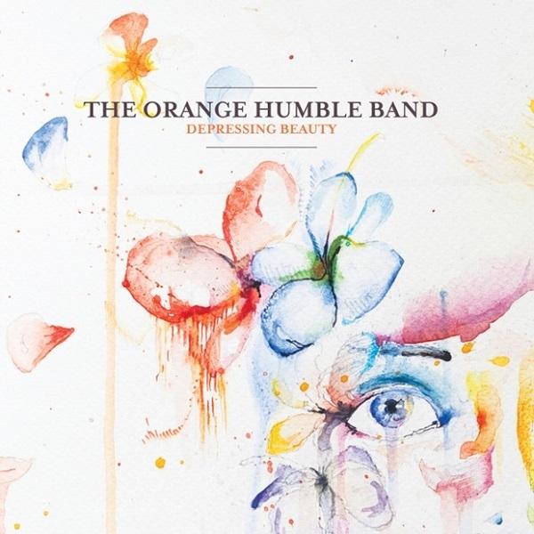 The Orange Humble Band - Depressing Beauty