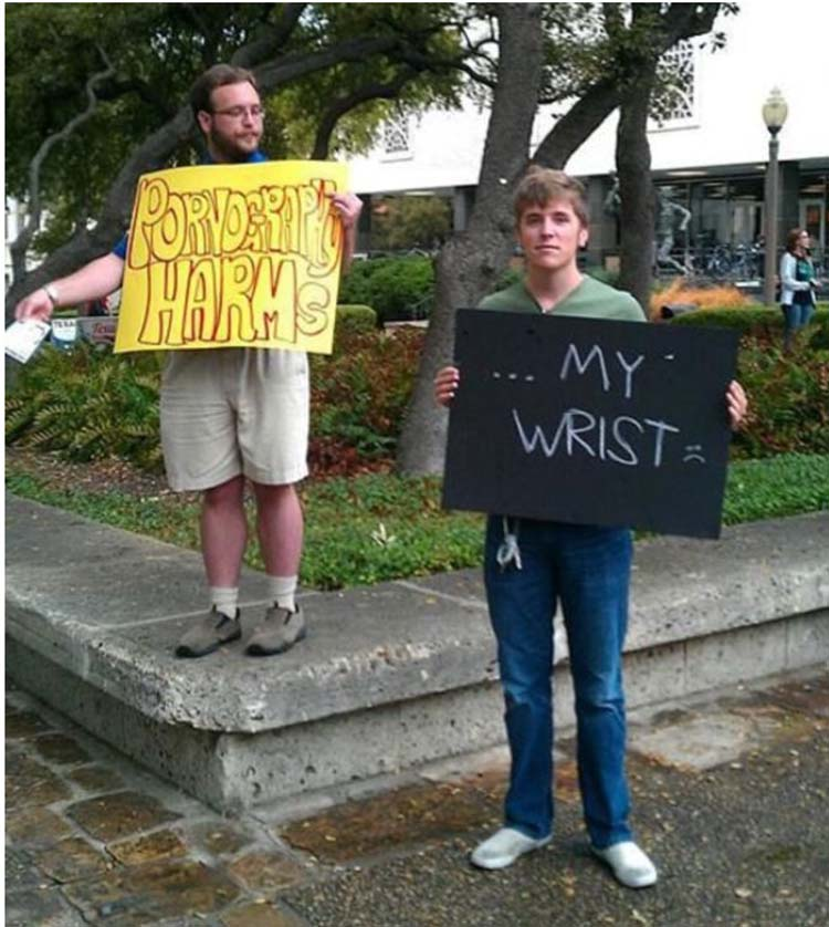 Witty & funny protest signs #10: Pornography Harms My Wrist