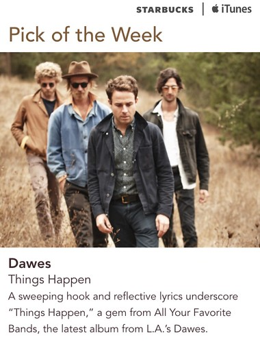 Starbucks iTunes Pick of the Week - Dawes - Things Happen
