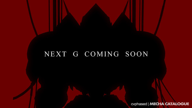 NEXT G Coming Soon