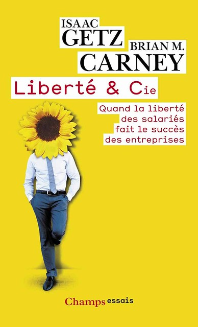 Liberté & Cie, par Isaac Getz & Brian M. Carney