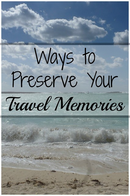 Ways-to-Preserve-Your-Travel-Memories1-682x1024