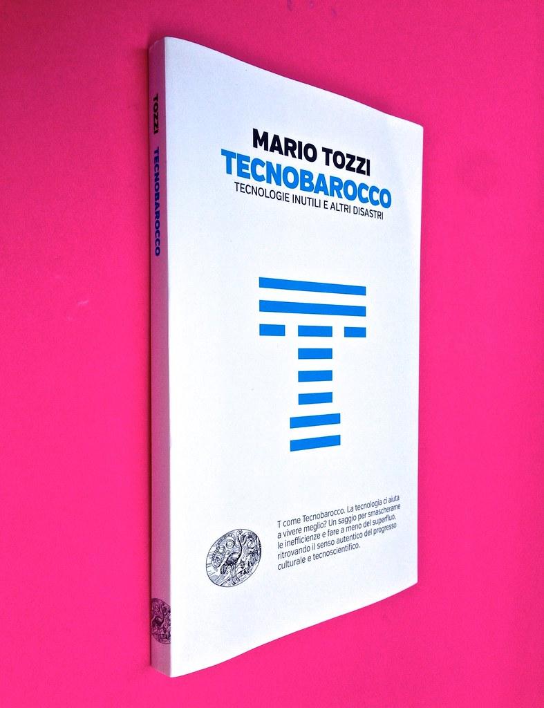 Mario Tozzi, Tecnobarocco. Einaudi 2015. Responsabilità grafica non indicata [Marco Pennisi]. Dorso, copertina (part.), 1