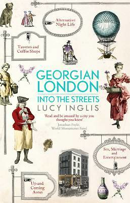 Georgian London Into the Streets