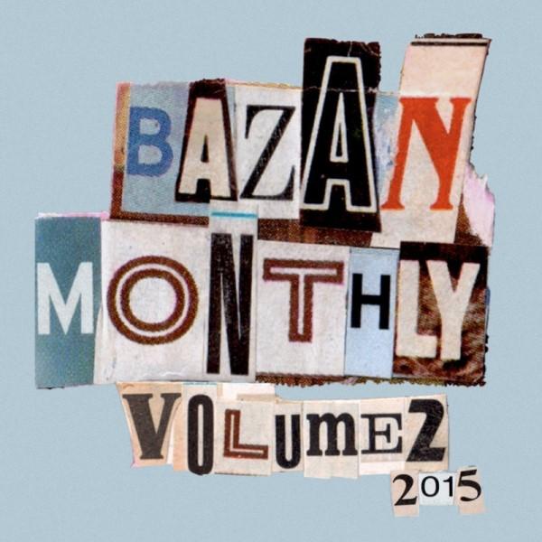 David Bazan - Bazan Monthly Volume 2