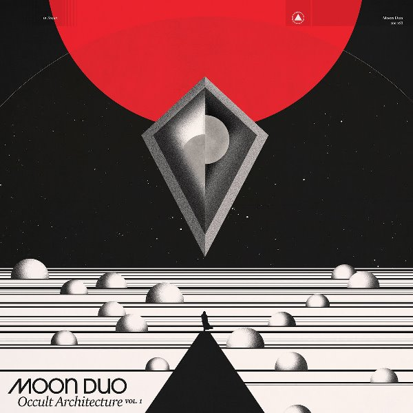 Moon Duo - Occult Architecture Vol. 1