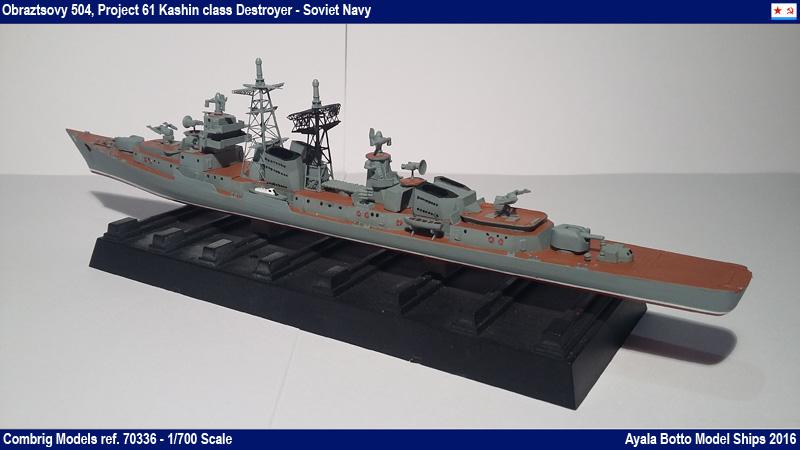 Destroyer Obraztsovy Projet 61 Classe Kashin Combrig 1/700 Marine Soviétique 31503211392_ec80be63ab_o