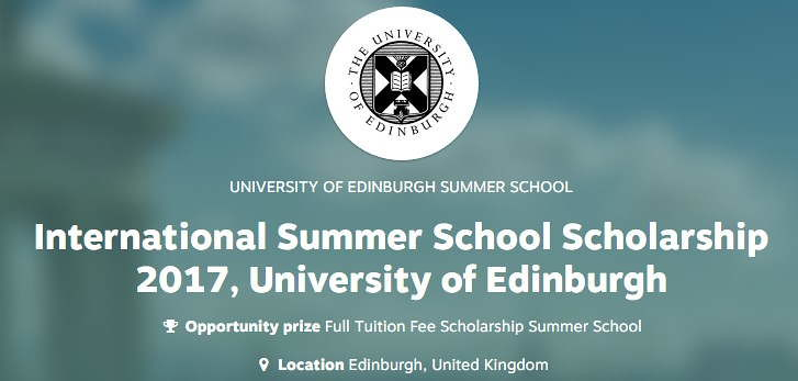 University of Edinburgh International Scholarship 2017