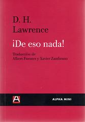 DH Lawrence, De eso nada