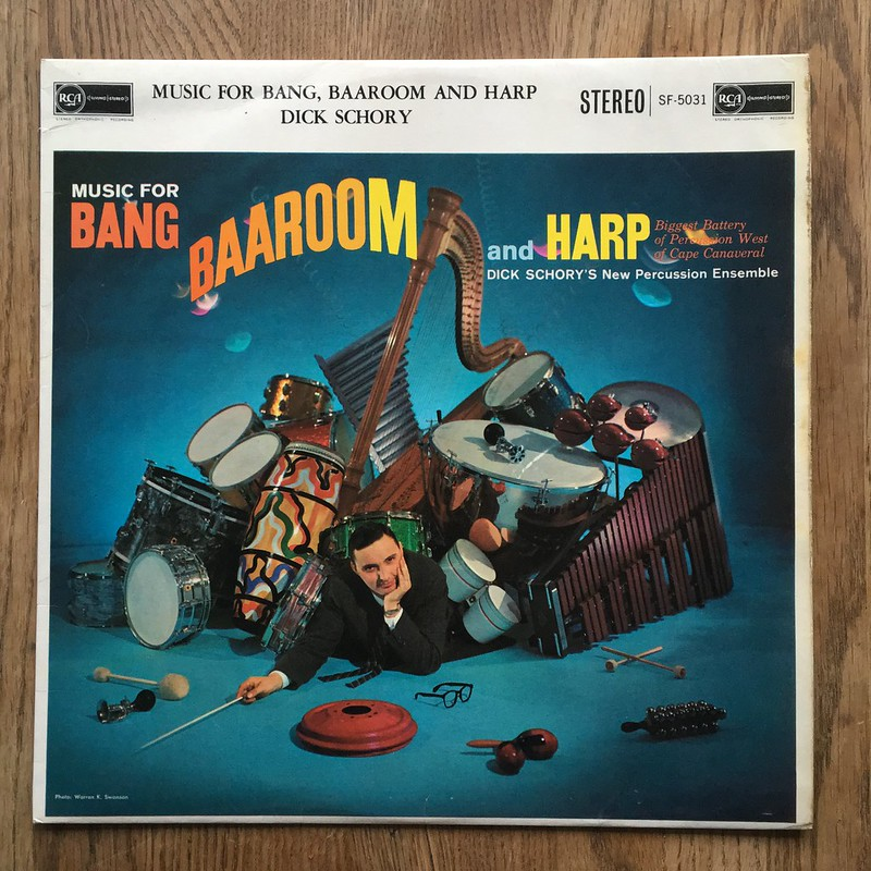 Dick Schory's New Percussion Ensemble: Music for Bang, Baaroom and Harp