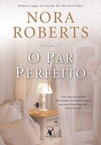 2-O Par Perfeito - A Pousada #3 - Nora Roberts