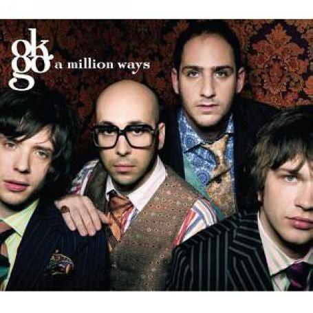 OK Go – A Million Ways Lyrics | Genius Lyrics