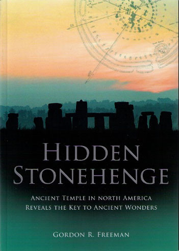 Hidden Stonehenge - Gordon R. Freeman