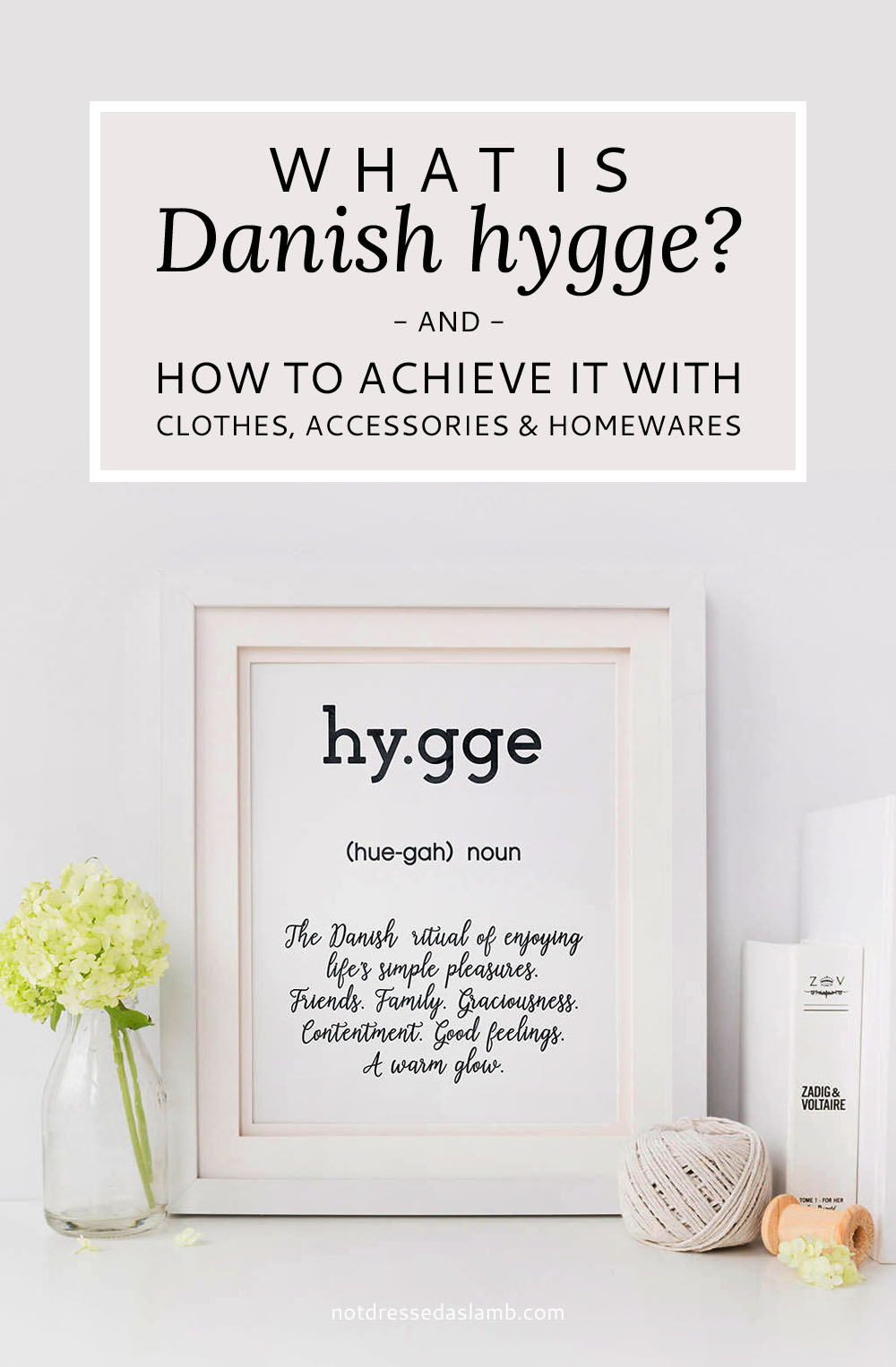 What is Hygge and How to Achieve it With Cosy Dressing and Homewares