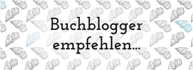 Buchblogger empfehlen - Bloggermonat bei Lovelybooks