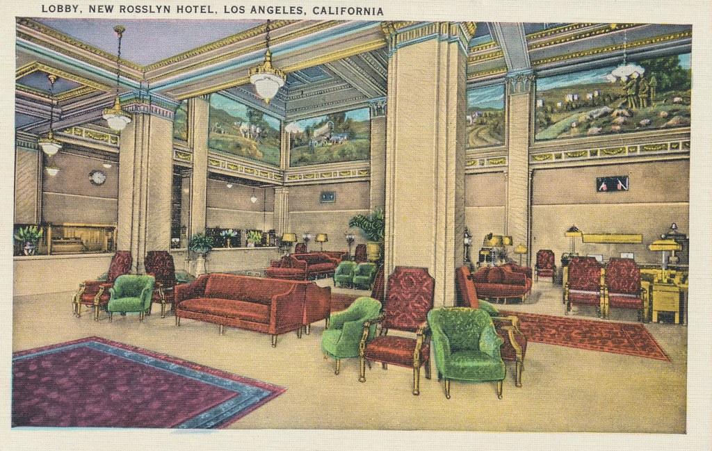 Hotel Rosslyn - Los Angeles, California