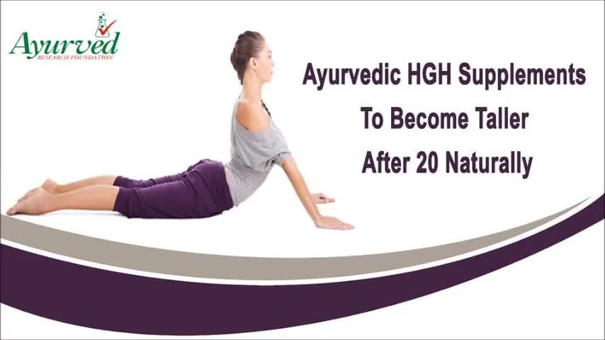 Ayurvedic HGH Supplements To Become Taller After 20 Natura
