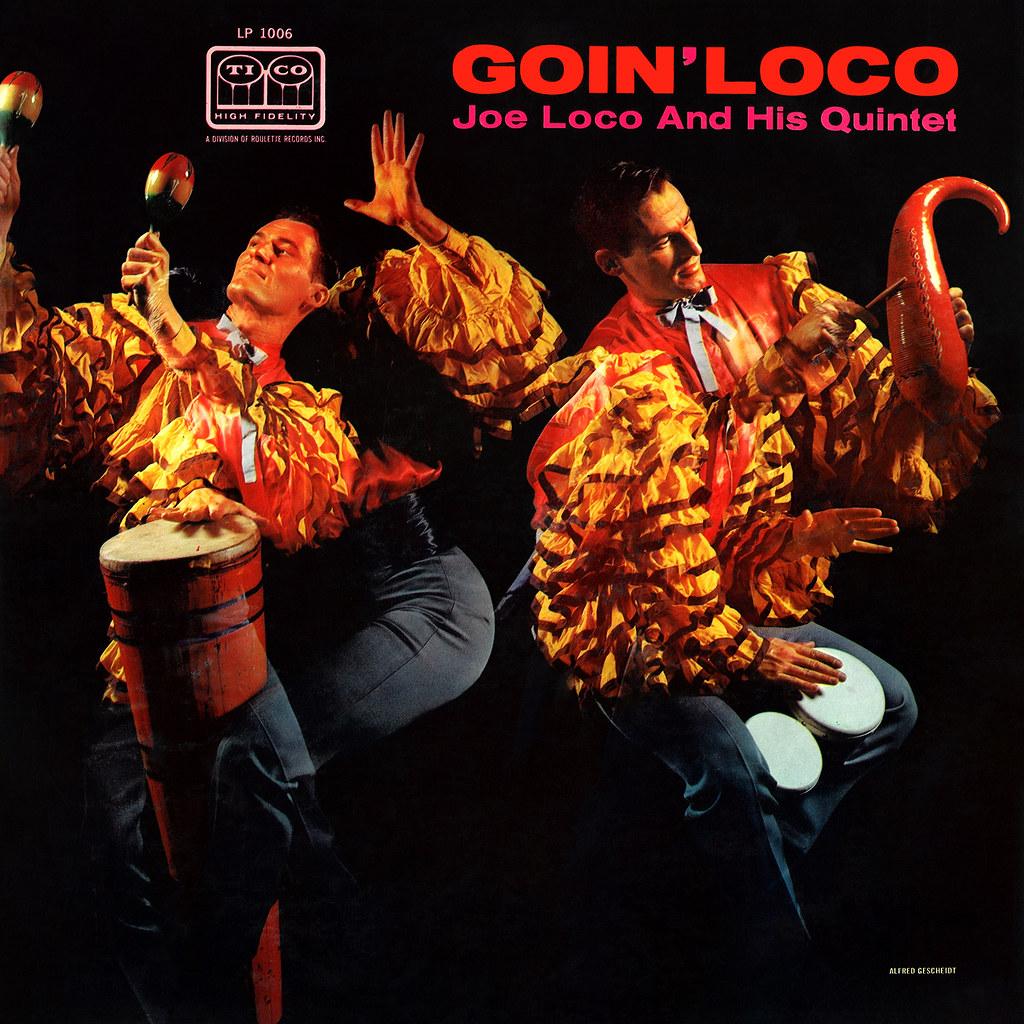 Joe Loco - Goin' Loco
