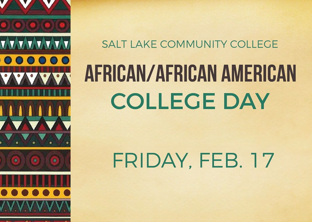 African design and papyrus background with text 'Salt Lake Community College African/African American College Day Friday, Feb. 17, 2017'