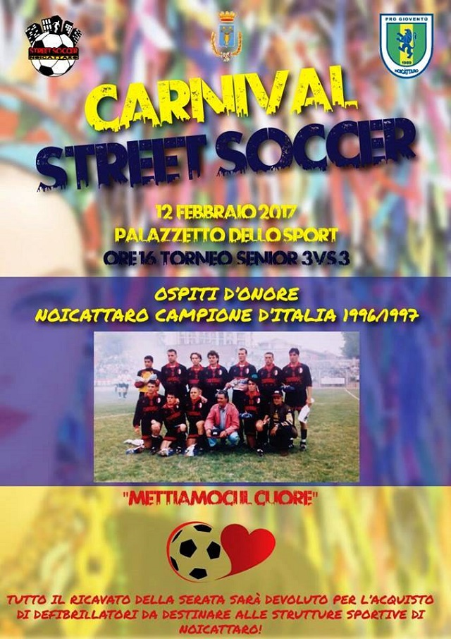 Noicattaro. Carnival Street Soccer intero