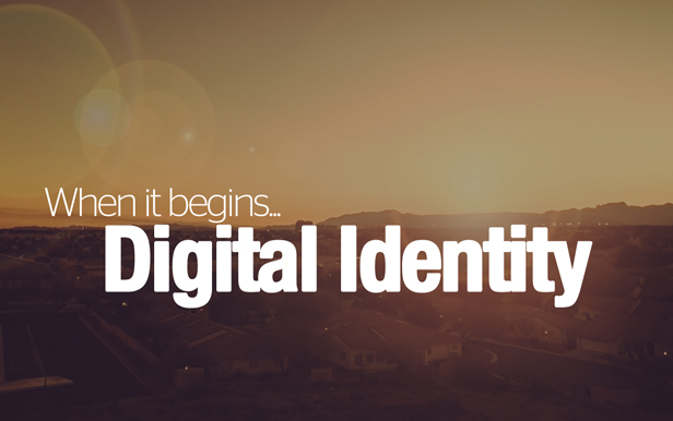 When does digital identity begin