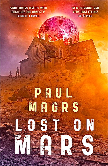 Paul Magrs, Lost on Mars