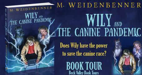 Wily And The Canine Pandemic By Michelle Weidenbenner